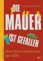 Fritsche Susanne: Mauer Ist Gefallen cena od 323 Kč