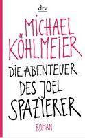 Kohlmeier Michael: Abenteuer Des Joel Spazierer cena od 359 Kč