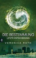Roth Veronica: Bestimmung - Letzte Entscheidu cena od 449 Kč