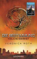 Roth Veronica: Bestimmung - Tödliche Wahrheit cena od 323 Kč