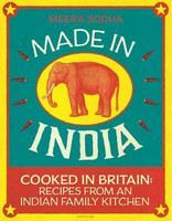 Sodha Meera: Made In India,Cooked In Britai cena od 494 Kč