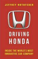 Rothfeder Jeffrey: Driving Honda cena od 538 Kč