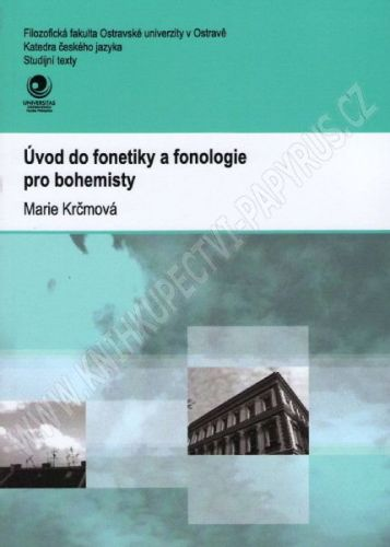 Marie Krčmová: Úvod do fonetiky a fonologie pro bohemisty cena od 210 Kč