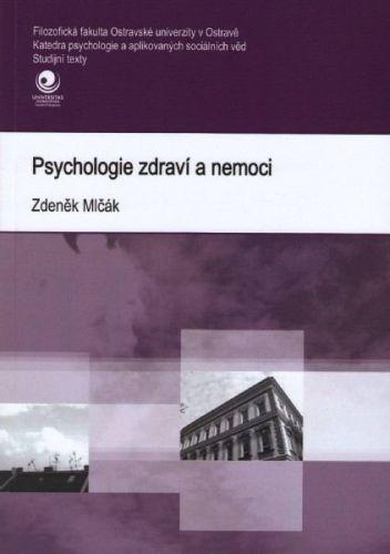 Karel Paulík: Psychologie zdraví a nemoci cena od 99 Kč