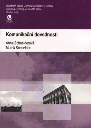 Anna Schneiderová, Marek Schneider: Komunikační dovednosti cena od 79 Kč
