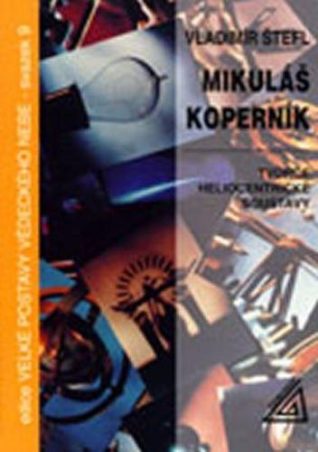 Štefl Vladimír: Mikuláš Koperník cena od 68 Kč