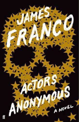Franco James: Actors Anonymous cena od 365 Kč