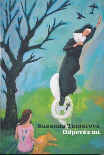 Susanna Tamar: Odpověz mi cena od 136 Kč