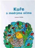 Václav Pelíšek: Kuře s modrýma očima cena od 79 Kč