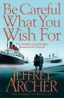 Archer Jeffery: BeCareful What You Wish For cena od 200 Kč