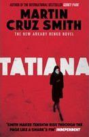 Cruz Smith, Martin: Tatiana cena od 242 Kč