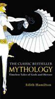 Hamilton Edith: Mythology cena od 232 Kč