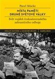 Pavel Mücke: Místa paměti druhé světové války cena od 215 Kč