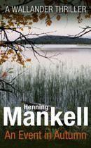 Mankell Henning: Event In Autmn cena od 241 Kč