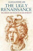 Lee Alexander: Ugly Renaissance cena od 268 Kč