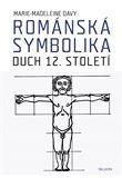 Marie-Madeleine Davy: Románská symbolika cena od 239 Kč