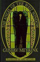Meyrink Gustav: Angel of the West Window cena od 449 Kč