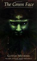 Meyrink Gustav: Green Face cena od 268 Kč