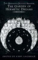 Lachman, Gary (ed): The Dedalus Occult Reader: The Garden of Hermetic Dreams cena od 359 Kč
