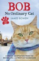 Bowen James: Bob No Ordinary Cat cena od 220 Kč
