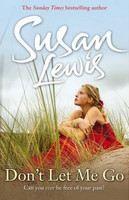 Lewis Susan: Don't Let Me Go cena od 142 Kč