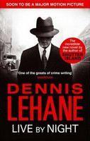 Lehane Dennis: Live by Night cena od 233 Kč