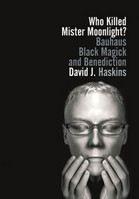 Haskin David: Who Killed Mister Moonlite? cena od 535 Kč