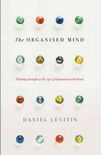 Levitin Daniel: Organised Mind cena od 413 Kč