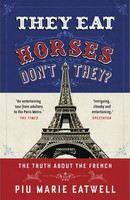 EatwellPiu Marie: They Eat Horses, Don't They? cena od 268 Kč