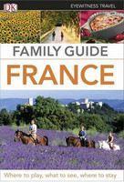(Dorling Kindersley): France, Family Guide (EW) 2014 cena od 447 Kč