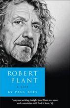 Rees Paul: Robert Plant:Biography cena od 317 Kč