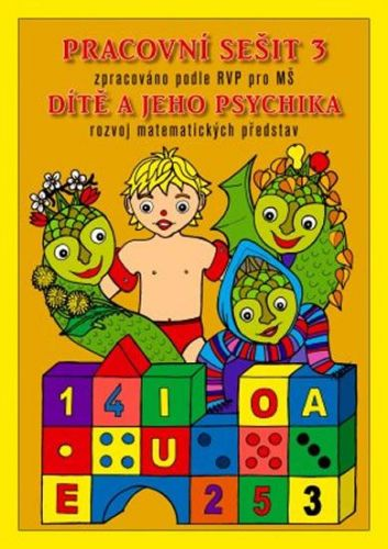 Pracovní sešit MŠ 3 - Dítě a psychika cena od 71 Kč
