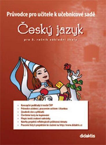 Adámková P. a: Průvodce k učebnicím ČJ 5 (pro 5. r. ZŠ) cena od 167 Kč