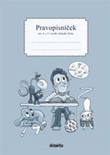 Nečasová R., Schoříková M.: Pravopisníček pro 4. a 5. ročník ZŠ cena od 53 Kč