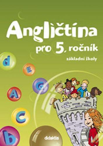 Belán J. a: Angličtina pro 5. ročník ZŠ - učebnice (bez CD) cena od 179 Kč