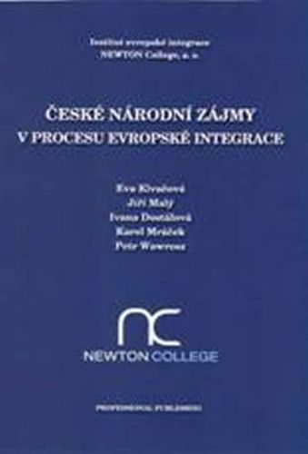 České národní zájmy v procesu evropské integrace cena od 132 Kč