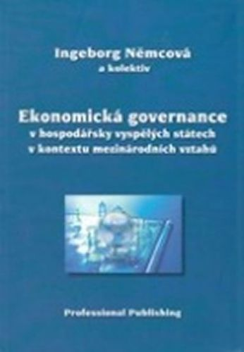 Governance v kontextu globalizované ekonomiky a společnosti cena od 522 Kč