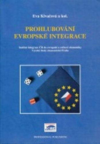 Klvačová Eva: Prohlubování evropské integrace cena od 223 Kč