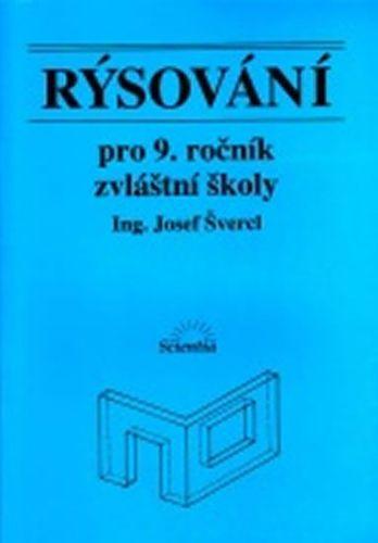 Švercl Josef: Rýsování pro 9. ročník zvláštní školy cena od 33 Kč