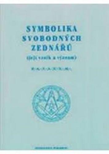 Symbolika svobodných zednářů cena od 77 Kč