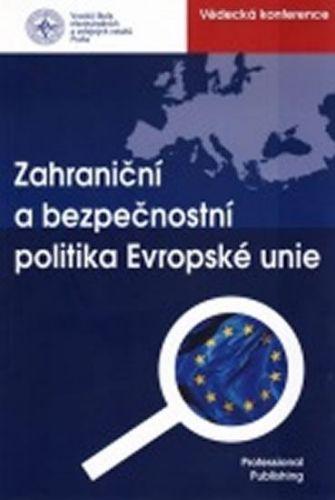 Mařík Kamil: Zahraniční a bezpečnostní politika EU cena od 156 Kč