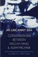 XXL obrazek Havel Vaclav: An Uncanny Era: Conversations