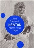 Irena Štěpánová: Newton: Kosmos, Bios, Logos cena od 154 Kč