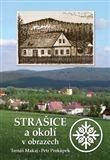 Tomáš Makaj: Strašice a okolí v obrazech cena od 212 Kč