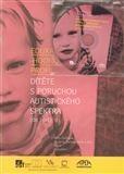 Věra Čadilová: Edukačně - hodnotící profil dítěte s poruchou autistického spektra (do 7 let) cena od 134 Kč