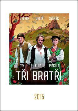 Tři bratři - nástěnný kalendář 2015 cena od 159 Kč