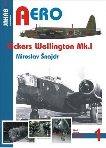 Šnajdr Miroslav: Vickers Wellington Mk. I cena od 0 Kč