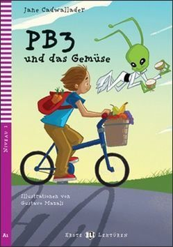 Jane Cadwallader: PB3 Und Das Gemüse