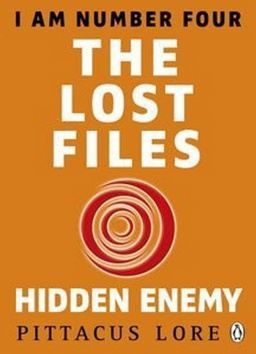 Pittacus Lore: I am Number Four: The Lost Files: Hidden Enemy cena od 59 Kč