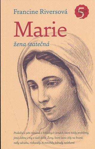 Francine Riversová: Marie žena statečná cena od 160 Kč